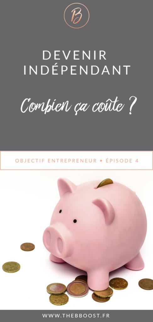 Combien ça coûte de devenir indépendant ? Les réponses ici ! www.thebboost.fr #autoentrepreneur #freelance #entreprendre