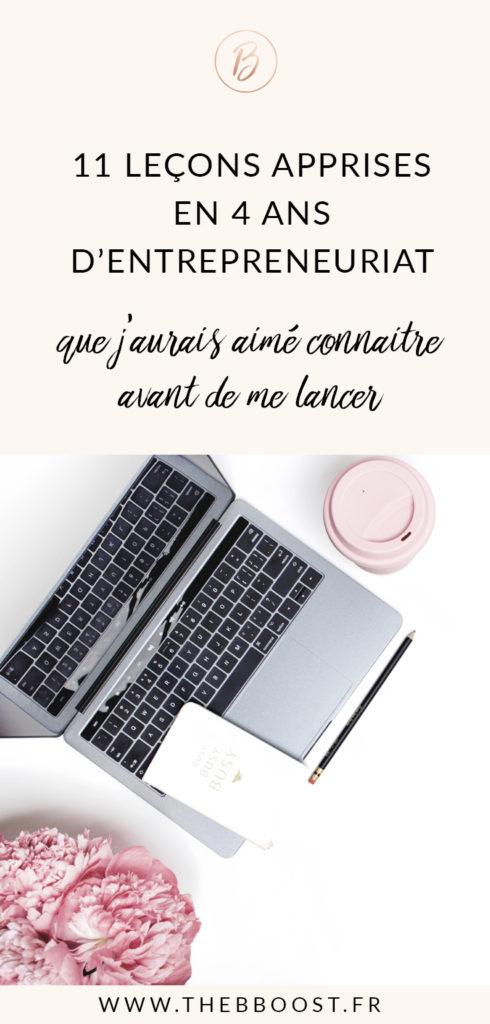 11 leçons apprises en 4 ans d'entrepreneuriat ! Je les partage avec toi ici. www.thebboost.fr #entreprendre #freelance #autoentrepreneur #blogging