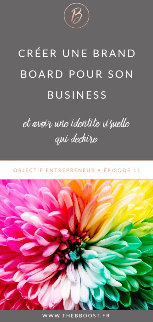 Comment créer une brandboard qui déchire pour son business et avoir un contenu reconnaissable entre mille ? Les réponses ici ! www.thebboost.fr #autoentrepreneur #freelance #entrepreneuriat #entrepreneur