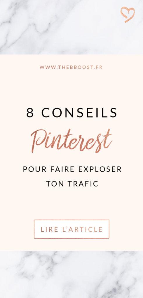 Utilises-tu Pinterest pour booster le trafic vers ton blog/site ? Si oui, appliques-tu ces 8 conseils simples mais super efficaces ? www.thebboost.fr #entrepreneur #entreprendre #autoentrepreneur #freelance
