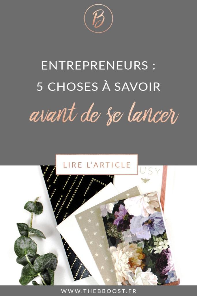 5 choses à savoir avant de se lancer et de devenir entrepreneur ! Plus d'articles sur www.thebboost.fr #entrepreneur #freelance #autoentrepreneur
