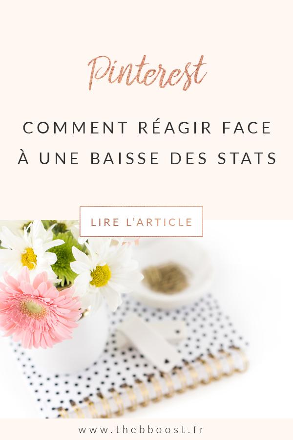 Baisse des statistiques Pinterest : pourquoi ça arrive et comment corriger ça ? Un article du blog TheBBoost #freelance #pinterest #stats #statistiques #blogging