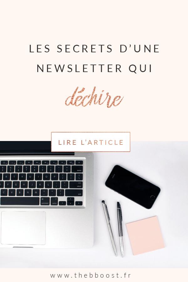 Les secrets d'une newsletter qui déchire : comment créer sa newsletter, quoi écrire dedans et comment garder ses abonnés intéressés ? Un article du blog TheBBoost. #newsletter #freelance #blogging #emailing