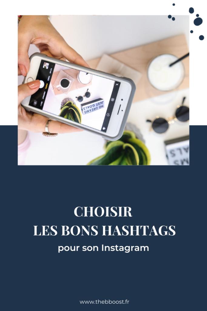 La méthode complète et détaillée pour choisir les bons hashtags Instagram pour développer son audience, avoir plus d'abonnés et trouver de nouveaux clients. Un article du blog TheBBoost. #instagramtips #freelance #socialmediatips www.thebboost.fr