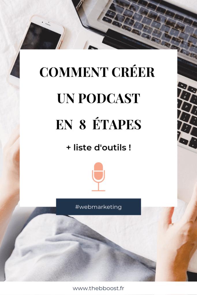 Les 8 étapes simples pour créer son podcast pas à pas, avec tous les outils nécessaires ! Un article du blog www.thebboost.fr #podcast #podcastingtip