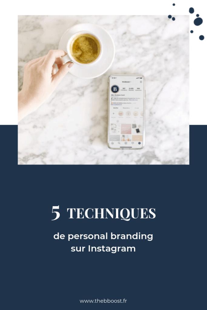 5 techniques de personal branding sur Instagram pour se démarquer et attirer plus de clients. Un article du blog www.thebboost.fr #webmarketing #businesscoach