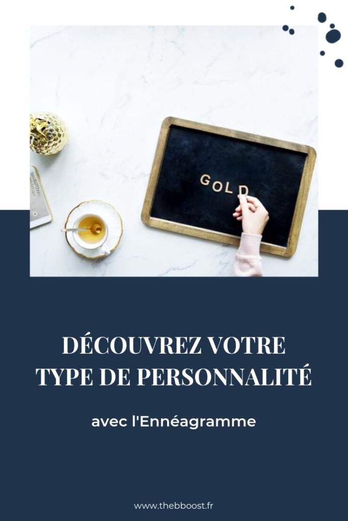 Découvrez votre type de personnalité avec l'ennéagramme et apprenez à identifier vos atouts. Un article du blog www.thebboost.fr