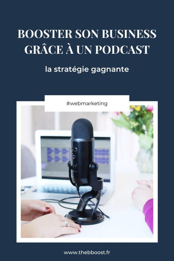 Tous les conseils d'un expert pour booster son business grâce au podcast. Un article du blog www.thebboost.fr #podcast #businesscoach