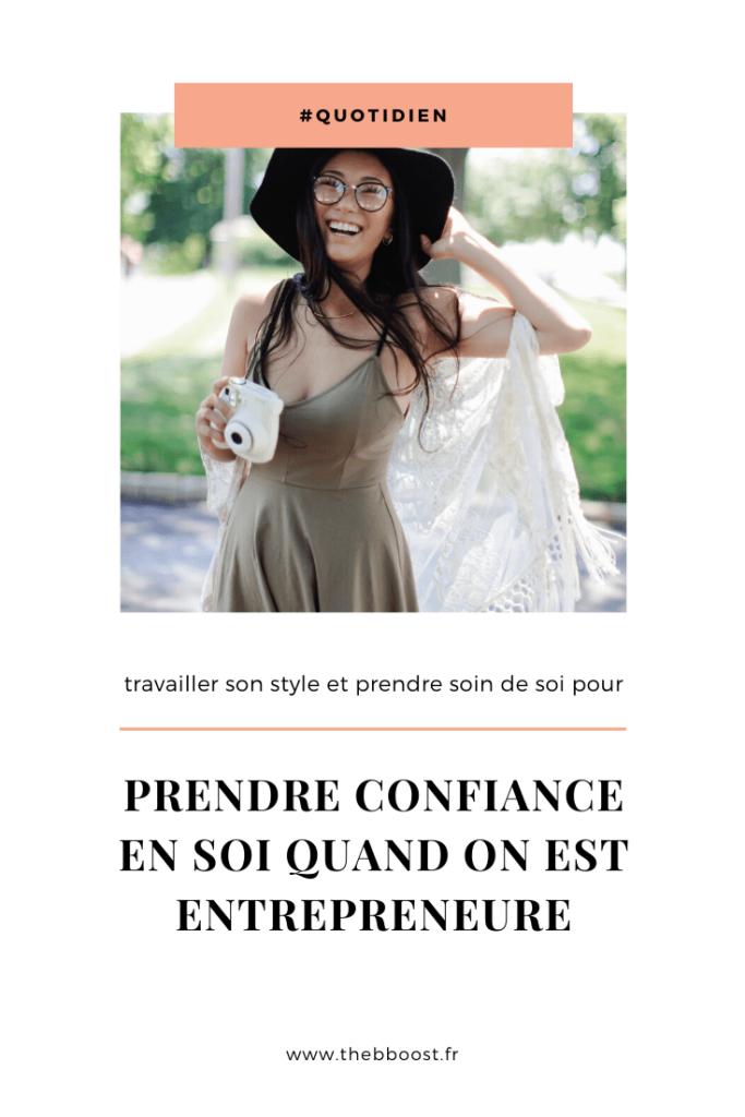 Travailler son style vestimentaire et prendre soin de soi pour prendre confiance en soi quand on est entrepreneuse. Un article du blog www.thebboost.fr