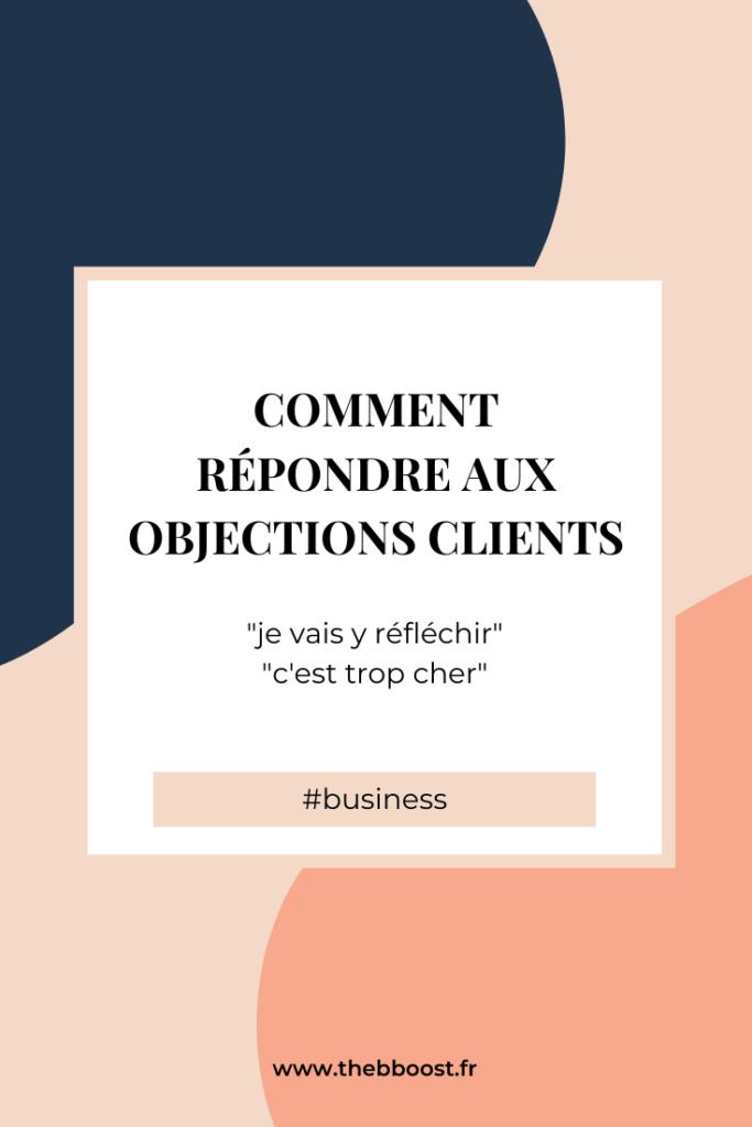 Le framework pour répondre aux objections client sans passer pour un vendeur de tapis. Un article du blog www.thebboost.fr