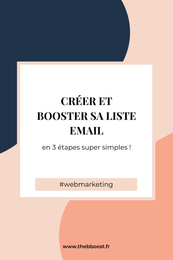 3 étapes simples pour créer et lancer sa liste email pour son business. Un article et un podcast www.thebboost.fr